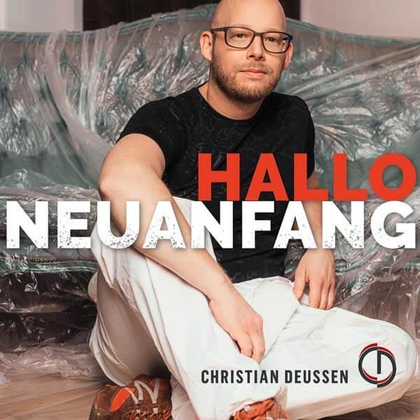 Hallo Neuanfang - Christian Deussen
